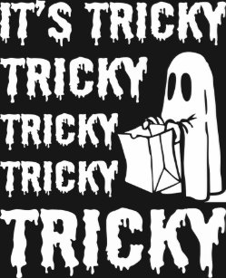 d6dde74b Its Tricky Trick Or Treat Halloween Ghost T-Shirt