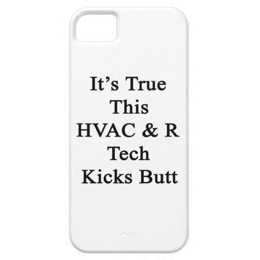 It's True This HVAC R Tech Kicks Butt iPhone 5 Cover