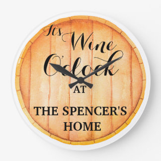 IT'S WINE O'CLOCK AT YOUR HOME LARGE CLOCK