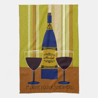 It's Wine O'Clock Somewhere Tea Towel