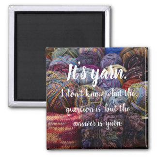 It's yarn magnet