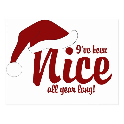 I've been nice all year long post card