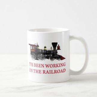 I've Been Working On The Railroad Basic White Mug