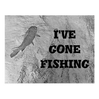 I've Gone Fishing Postcard
