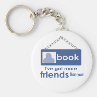 I've Got More Friends Than You Face Book   Keychai Key Chains