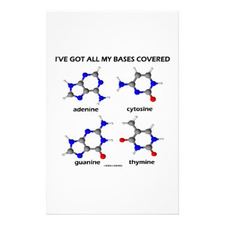 I've Got My Bases Covered (Chemistry DNA Bases) Customized Stationery