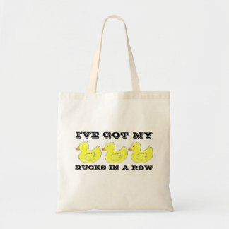 I've Got My Ducks in a Row Rubber Duckie Tote Bag