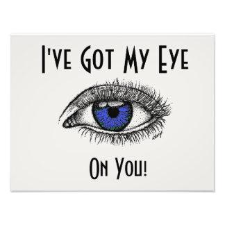I've Got My Eye On You Poster