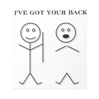 I've got your back notepad