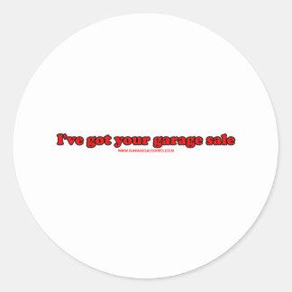 I've Got Your Garage Sale Round Sticker