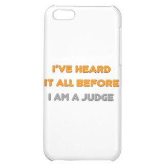 I've Heard It All Before .. Judge iPhone 5C Case