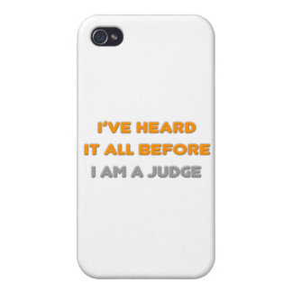 I've Heard It All Before .. Judge iPhone 4/4S Covers