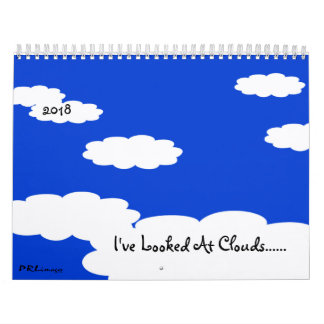 I've Looked At Clouds 2018 Calendar