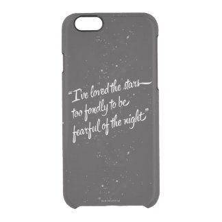 I've Loved The Stars Clear iPhone 6/6S Case