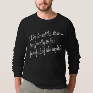 I've Loved The Stars Sweatshirt