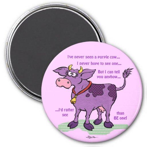 I've Never Seen A Purple Cow Fridge Magnets
