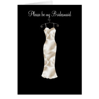 Ivory satin frock, Please be my Bridesmaid Greeting Card
