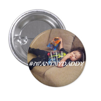 #iWANTMYDADDY Buttons (Son Version)