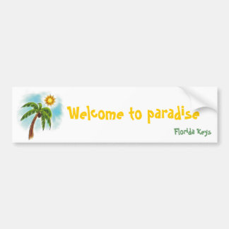 j0382594, Welcome to paradise , Florida Keys Bumper Sticker