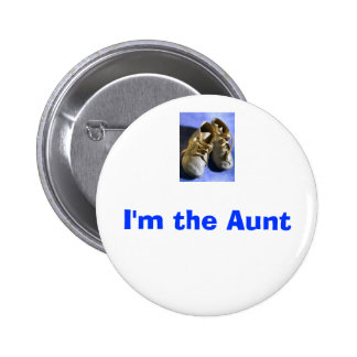 j0400305, I'm the Aunt 6 Cm Round Badge