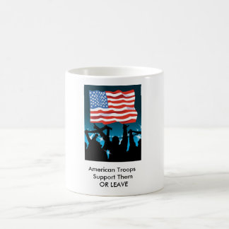j0444600, American Troops  Support Them  OR LEAVE Basic White Mug