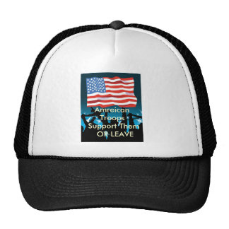 j0444600, Amreican Troops  Support Them  OR LEAVE Hats