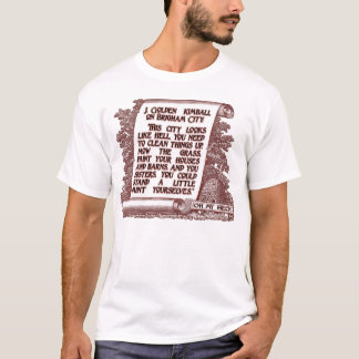 J. Golden Kimball Quote on Brigham City, Utah T-Shirt