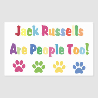 Jack Russells Are People Too Rectangular Sticker
