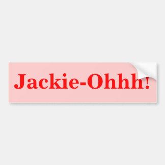 Jackie-Ohhh! Bumper Sticker