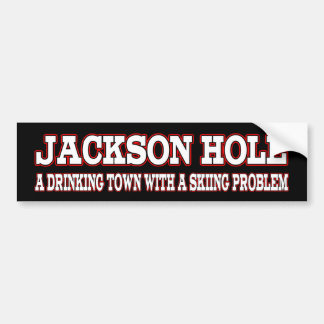 Jackson Hole Skiing Problem Bumper Sticker