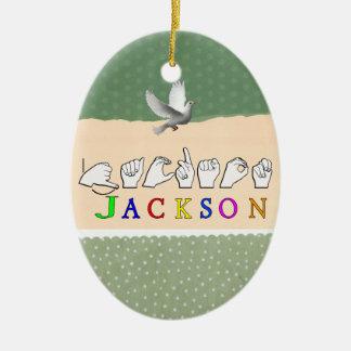 JACKSON NAME SIGN ASL FINGERSPELLED CERAMIC ORNAMENT