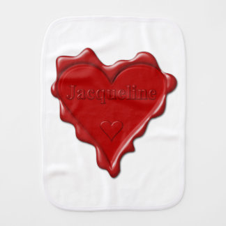Jacqueline. Red heart wax seal with name Jacquelin Burp Cloth