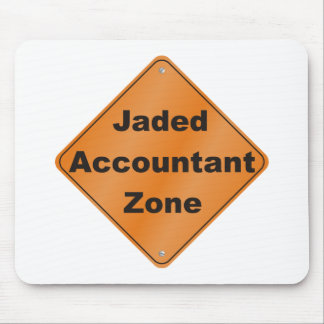 Jaded Accountant Zone Mouse Pad