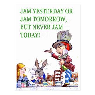Jam Yesterday or Jam Tomorrow But Never Jam Today! Postcard