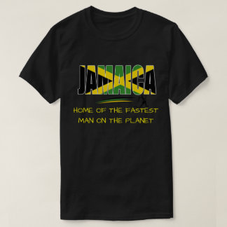 Jamaica Home of the Fastest Man on the Planet Tee