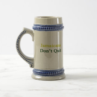 Jamaicans Don't Quit. Coffee Mugs