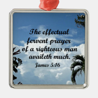 James 5:16 The effectual fervent prayer of Silver-Colored Square Decoration