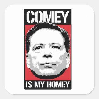 James Comey - Comey is my Homey - -  Square Sticker