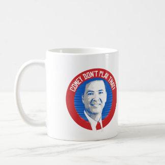 James Comey Seal - Comey Don't Play That - -  Coffee Mug
