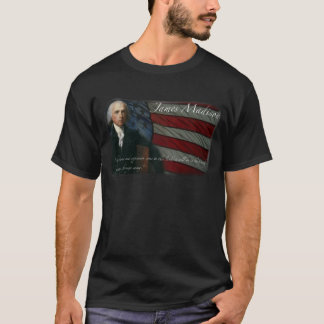 James Madison - Tyranny T-Shirt