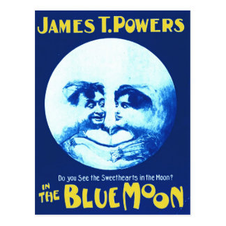 """James T. Powers in """"The Blue Moon"""" Postcard"""