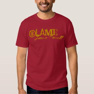 "Jamie Carroll ""Blame Shirt"" T-shirts"