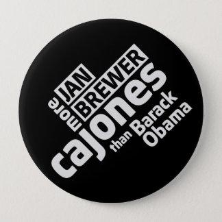 Jan Brewer More Cajones Than Barack Obama 10 Cm Round Badge