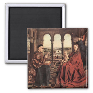 Jan Van Eyck - Madonna and Chancellor Nicholas Rol Square Magnet