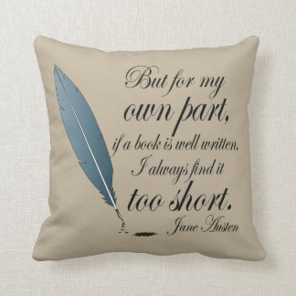 Jane Austen Book Well Written Quote Cushion
