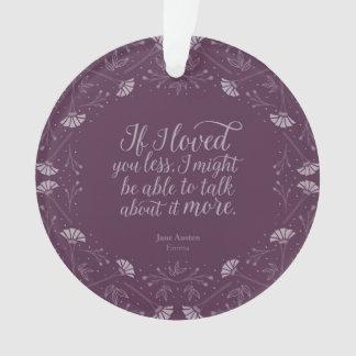 Jane Austen Emma Book Purple Floral Love Quote Ornament