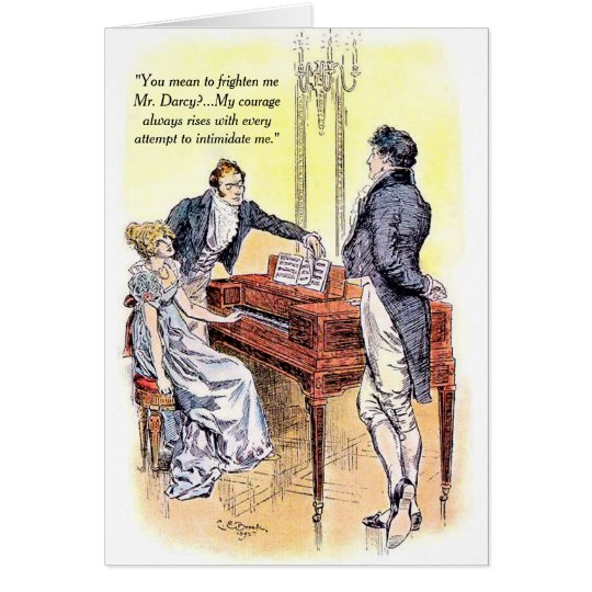 Jane Austen Mr Darcy Pride and Prejudice Courage Card