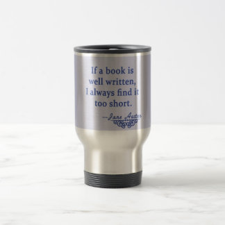 Jane Austen Quote about Books Travel Mug