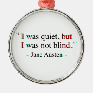 Jane Austen quote Silver-Colored Round Decoration