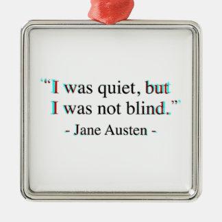 Jane Austen quote Silver-Colored Square Decoration